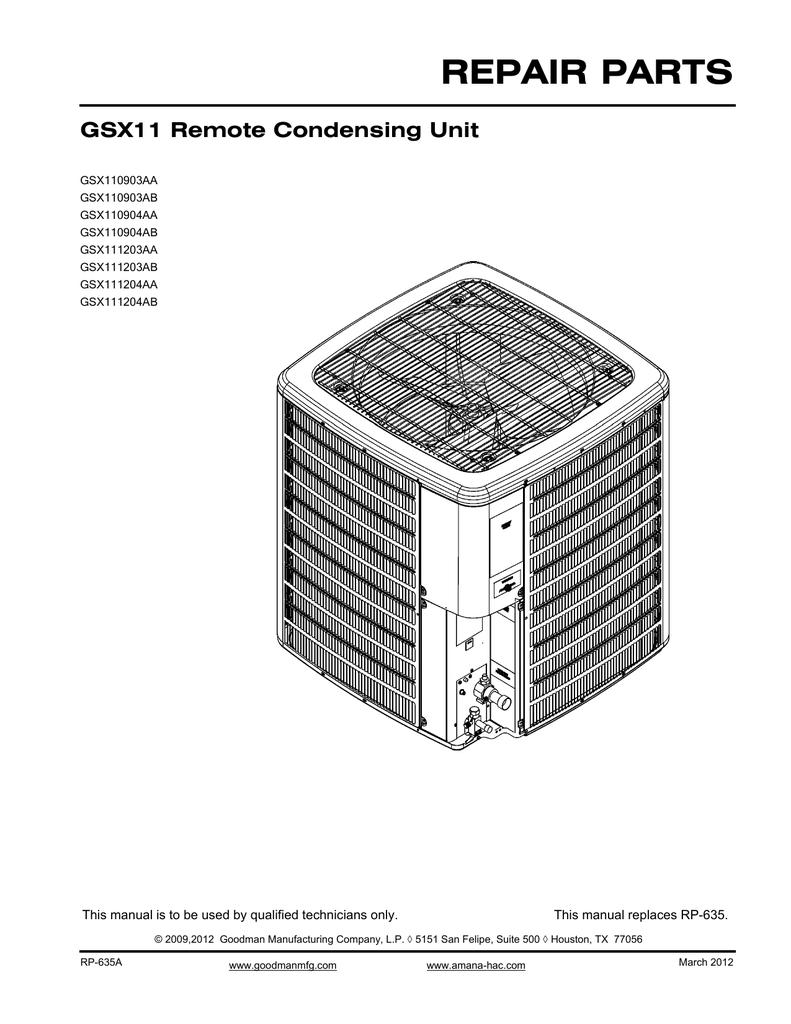 REPAIR PARTS GSX11 Remote Condensing Unit GSX110903AA