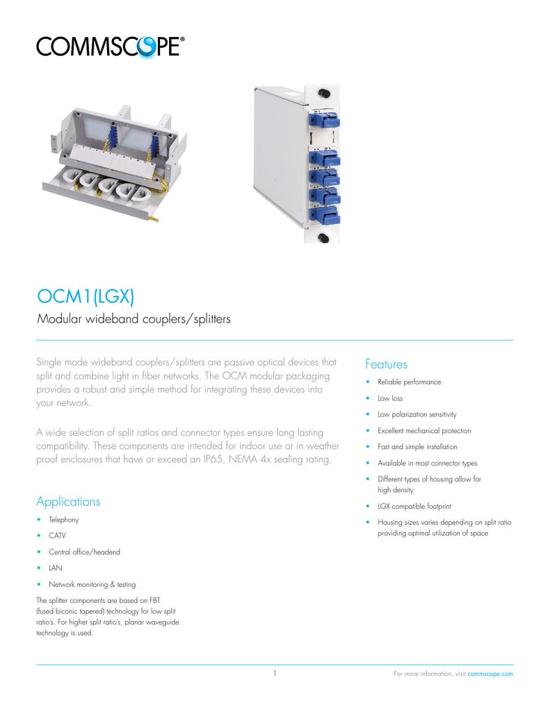 Data Sheet: OCM1 (LGX) Modular wideband couplers/splitters