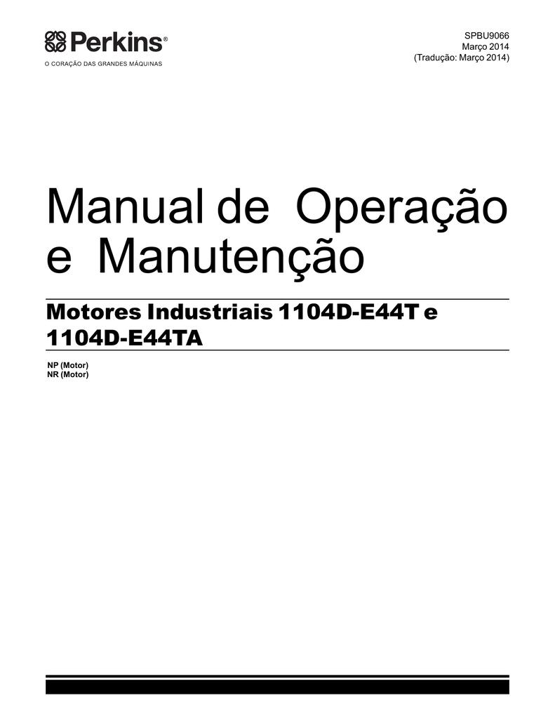 Manual de Operação e Manutenção Motores Industriais 1104D