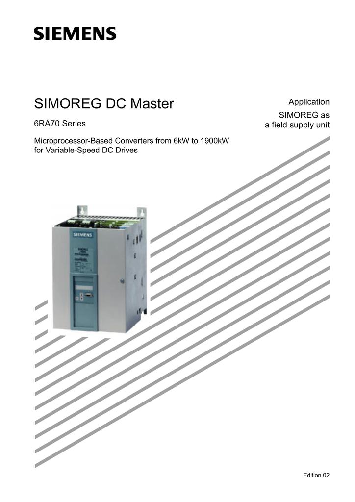 Simoreg DC Master Application SIMOREG as a field supply