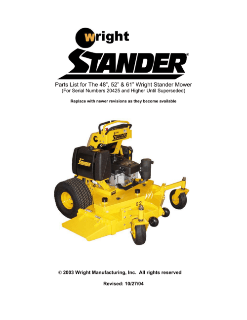 small resolution of parts list for the 48 52 61 wright stander mower for serial numbers 20425 and higher until superseded replace with newer revisions as they become