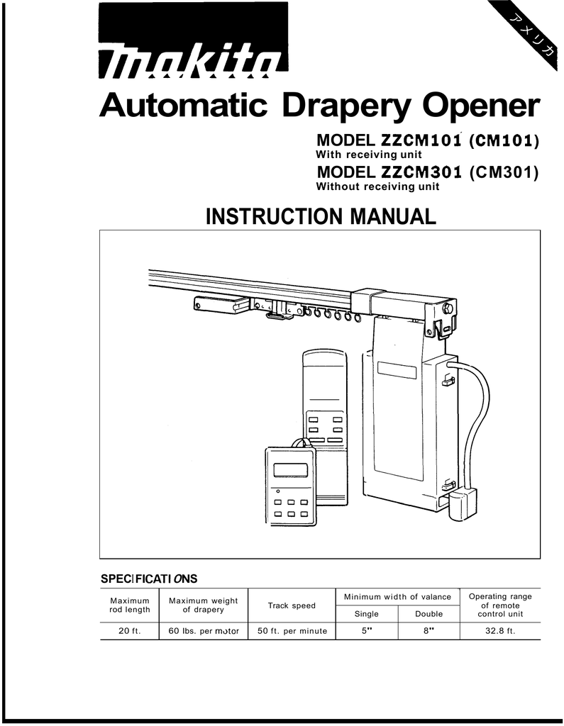 Makita Automatic Drapery Opener Installation Manual