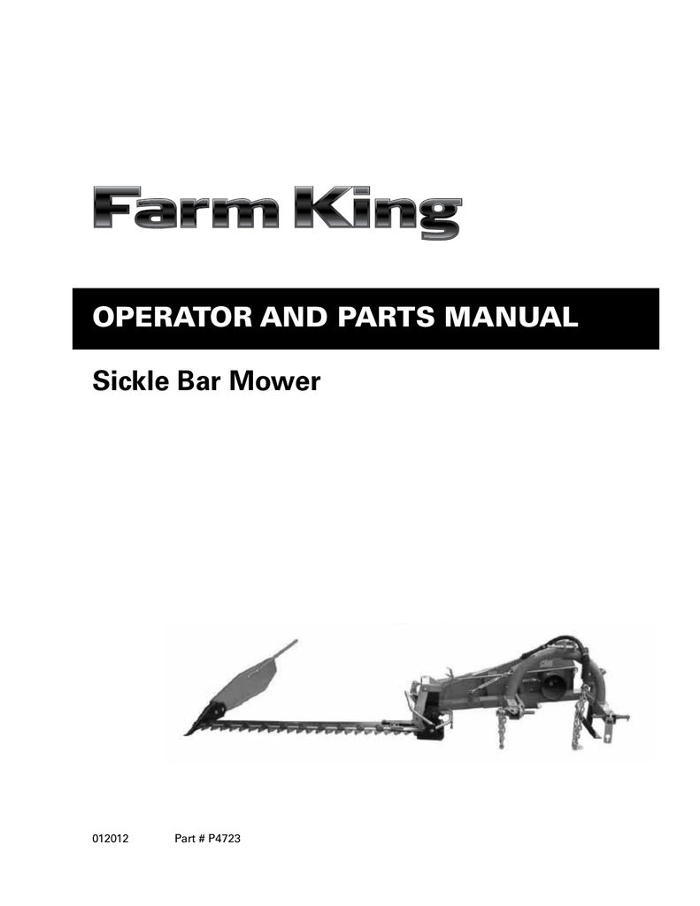 Sickle Bar Mower OperatOr and parts Manual 012012 Part