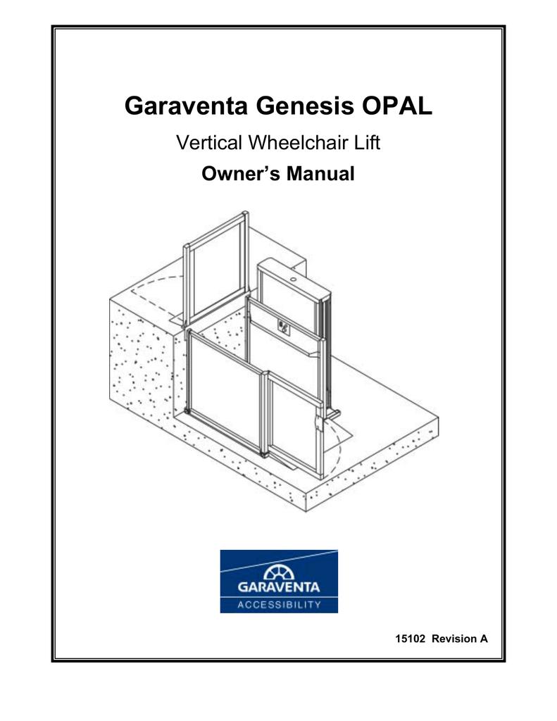 Garaventa Genesis OPAL Vertical Wheelchair Lift Owner s