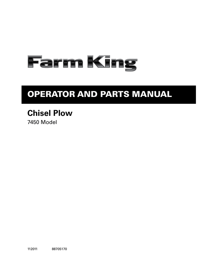 Chisel Plow OperatOr and parts Manual 7450 Model 112011