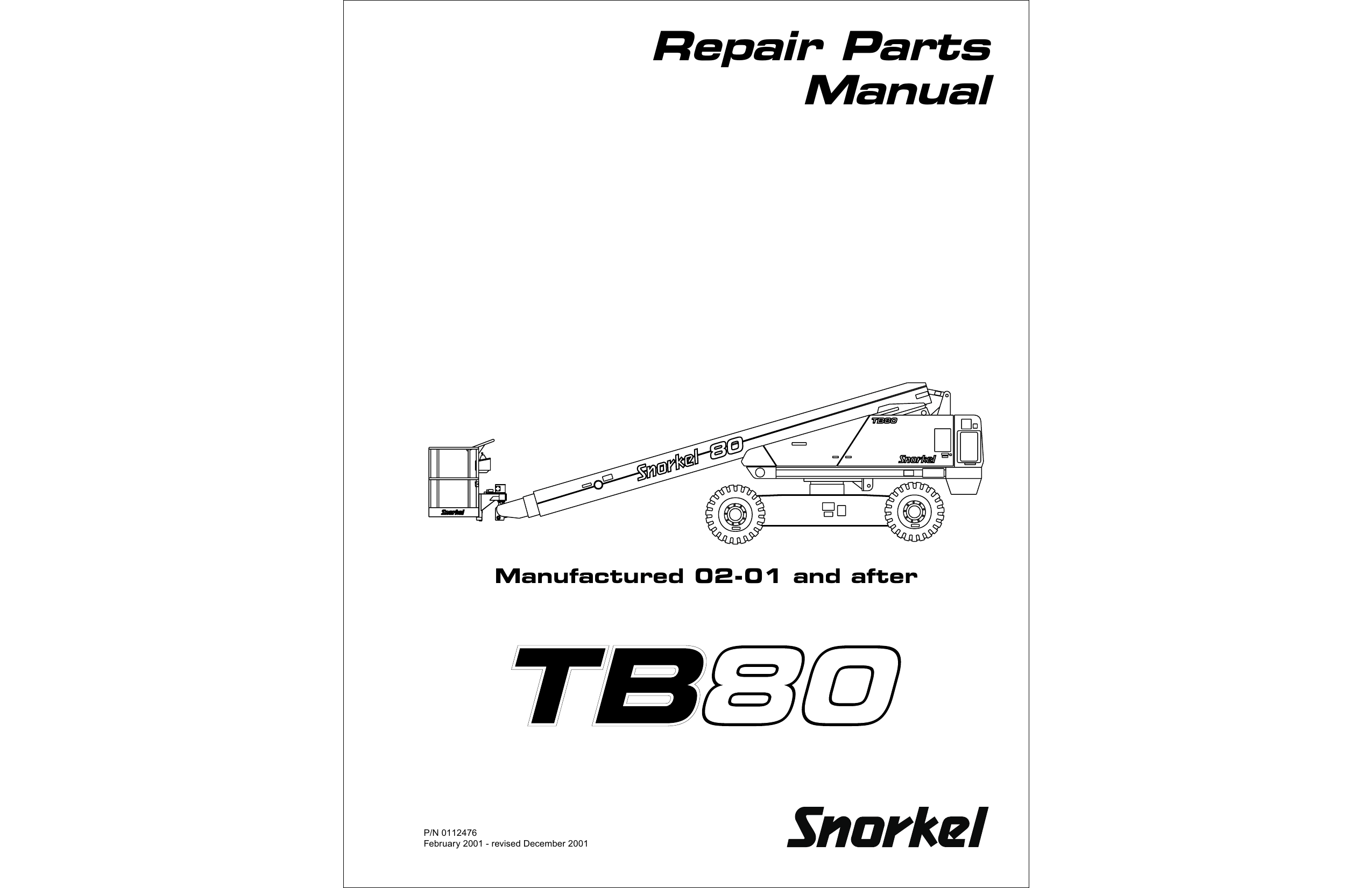 Repair Parts Manual Manufactured 02-01 and after P/N