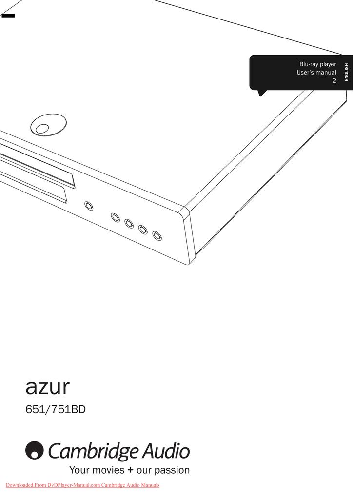Cambridge Audio Azur 651BD User Guide Manual Operating