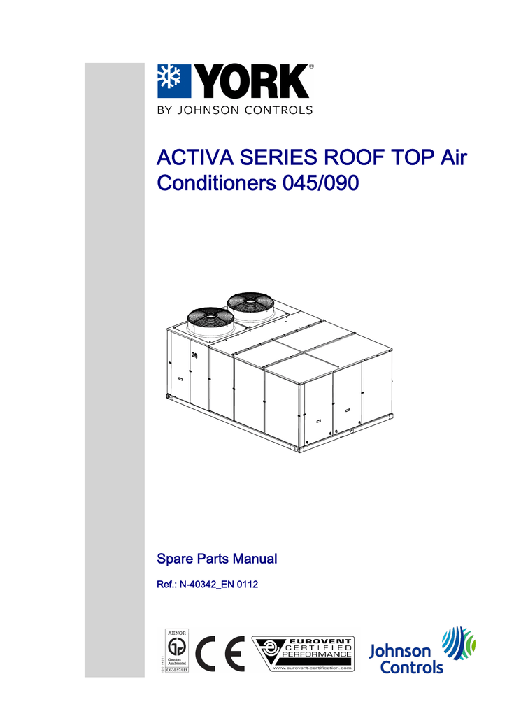 ACTIVA SERIES ROOF TOP Air Conditioners 045/090 Spare