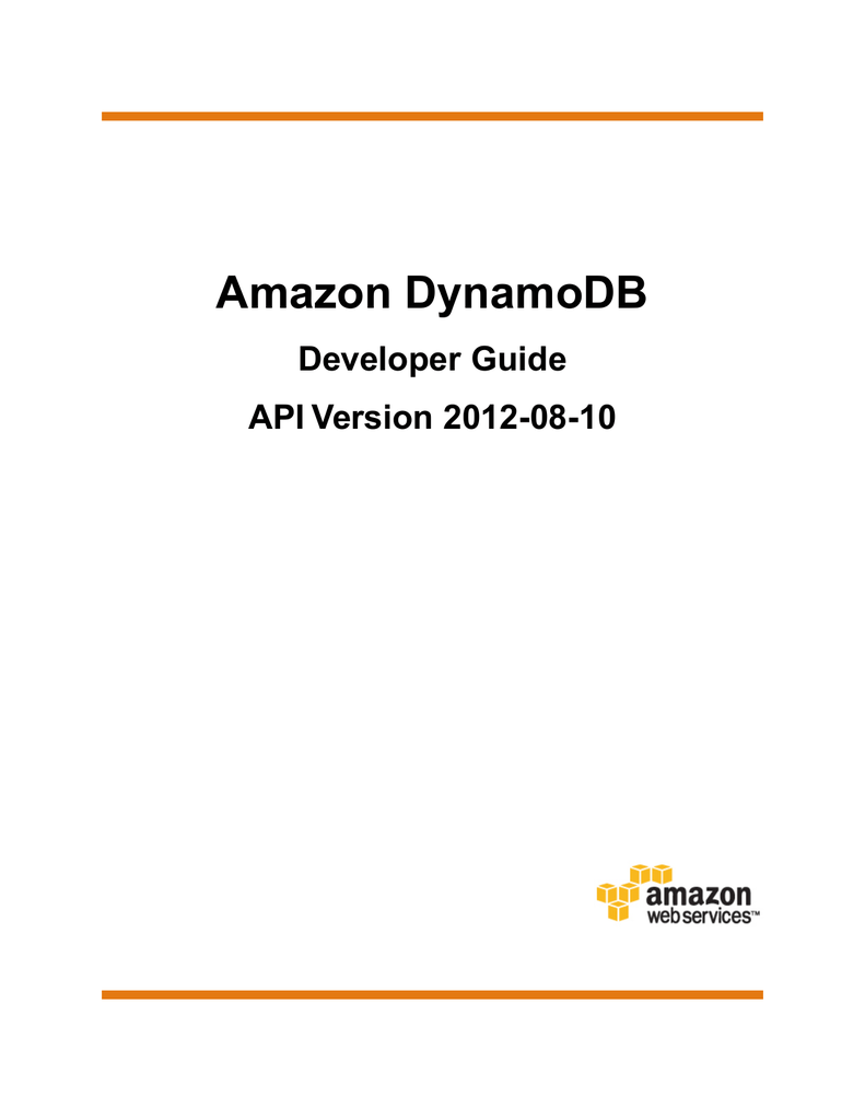 Amazon DynamoDB Developer Guide API Version 2012-08-10