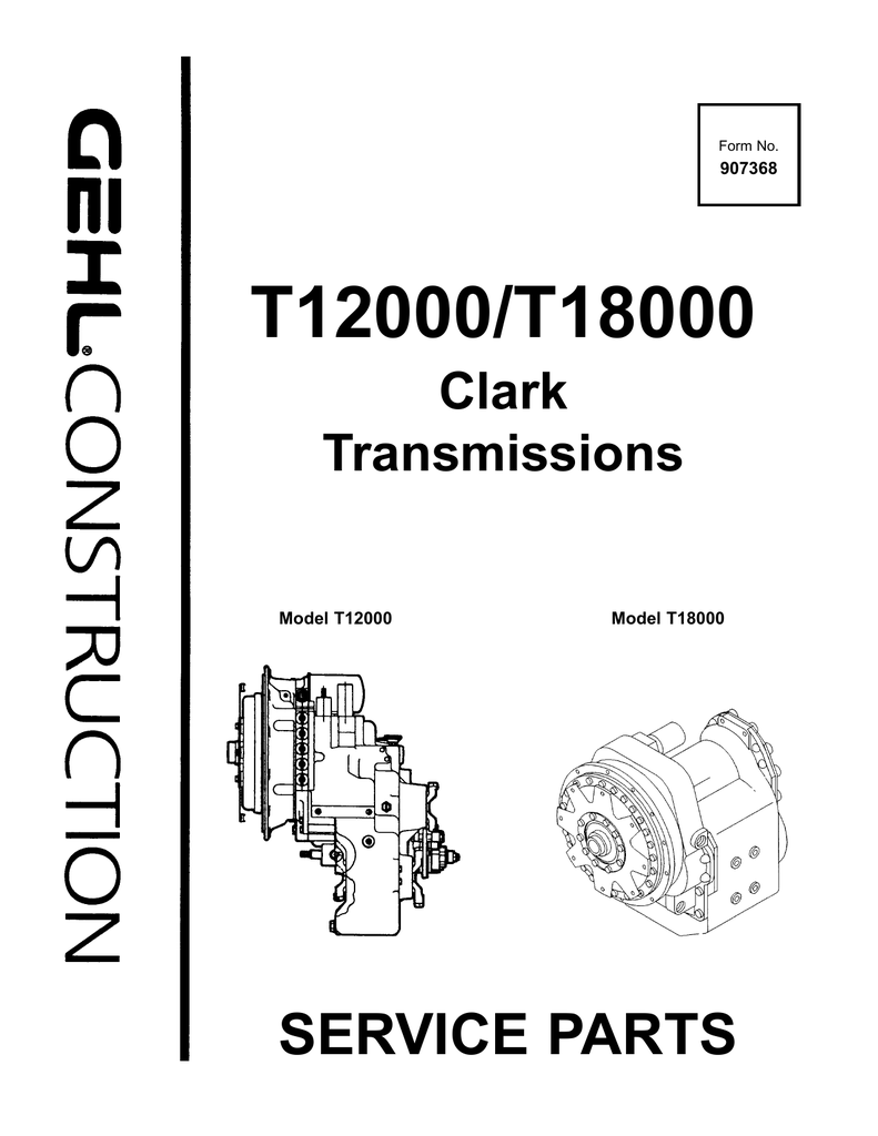 Gehl T12000 T18000 Clark Transmissions Parts Manual