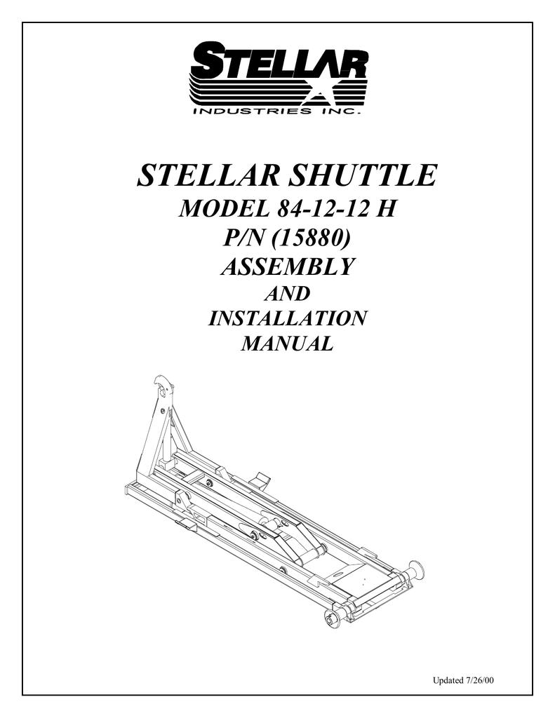 STELLAR SHUTTLE MODEL 84-12-12 H P/N (15880) ASSEMBLY