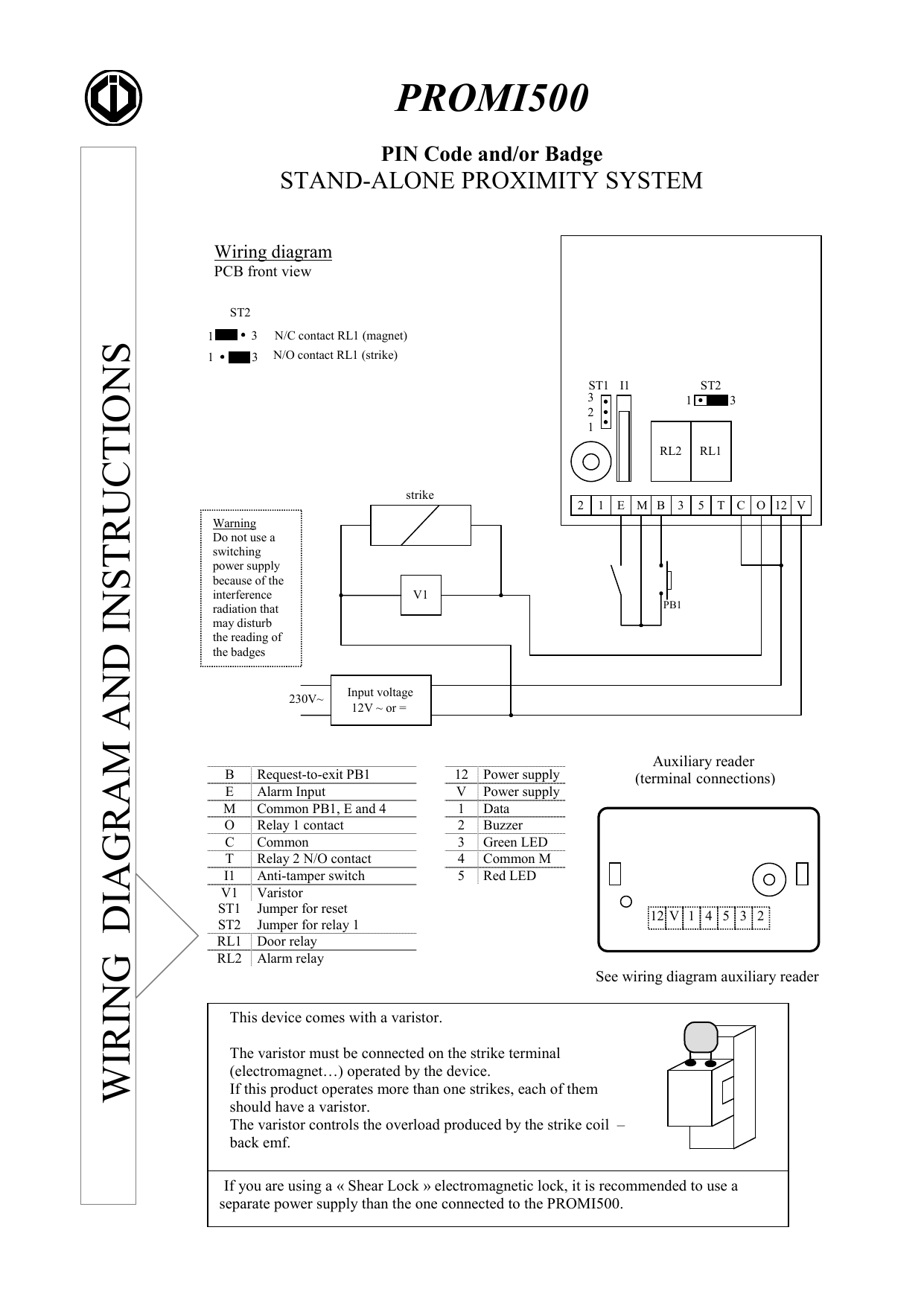 hight resolution of promi500 pin code and or badge stand alone proximity system wiring diagram pcb front view wiring diagram and instructions st2 1 1 3 n c contact rl1 magnet