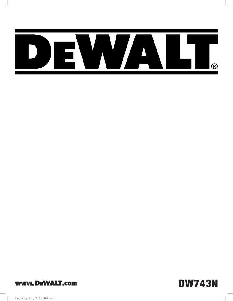 DeWalt DW743N COMBINATION SAW Type 4 instruction manual