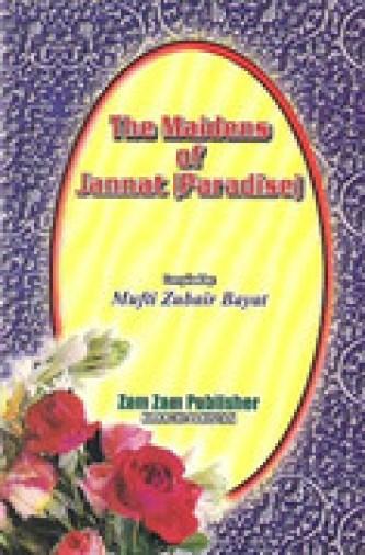 The Maidens of Jannat By Sheikh Mufti Zubair Bay
