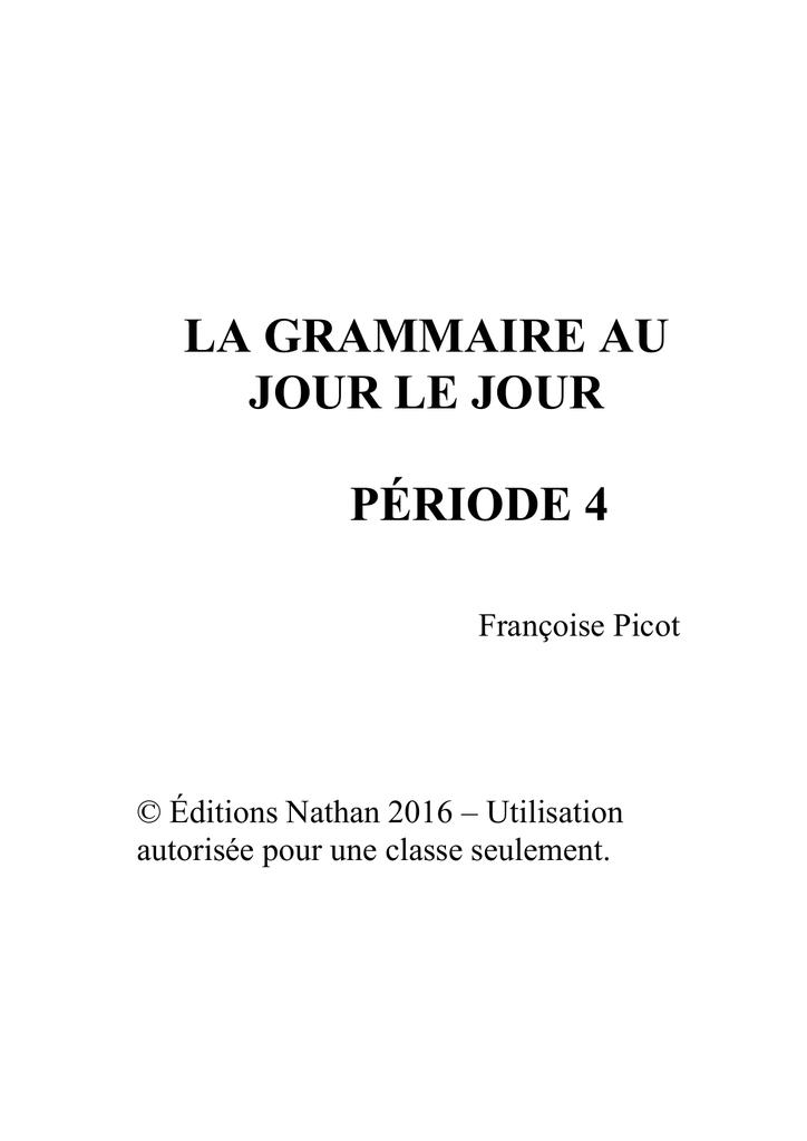 La Grammaire Au Jour Le Jour : grammaire, Grammaire, Période, Françoise, Picot, Éditions