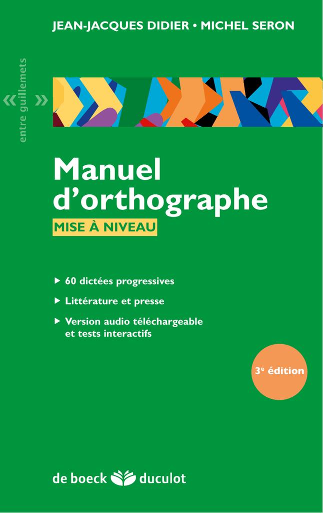 Cela Vous Ait Plu Orthographe : orthographe, Manuel, D`orthographe