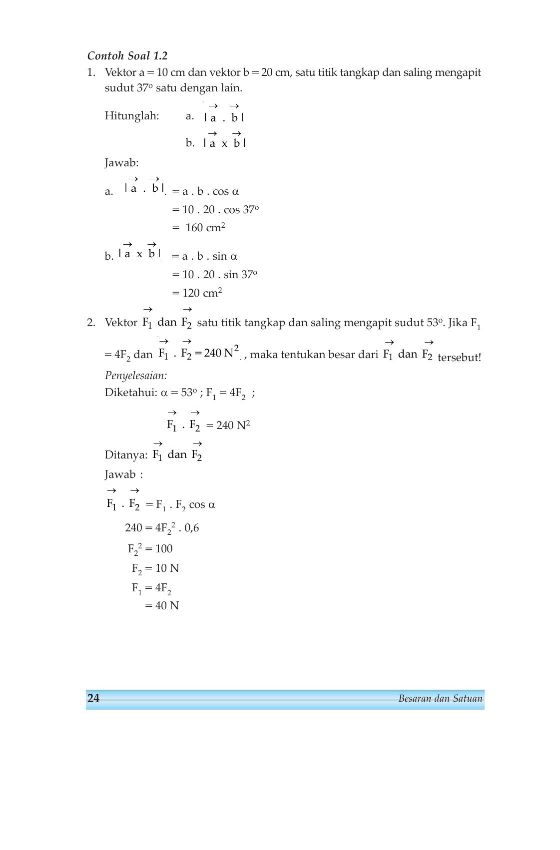 Menentukan sudut di antara dua vektor. Contoh Soal Sudut Antara Dua Vektor - Contoh Soal Terbaru