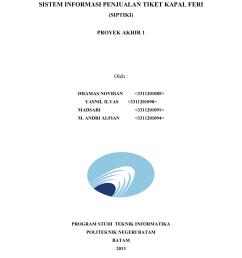 sistem informasi penjualan tiket kapal feri siptiki proyek akhir 1 oleh dhamas novrian yasnil ilyas 3311201085 3311201090 madsari 3311201091 m  [ 1275 x 1651 Pixel ]