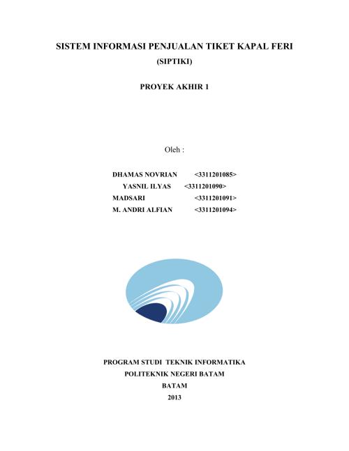 small resolution of sistem informasi penjualan tiket kapal feri siptiki proyek akhir 1 oleh dhamas novrian yasnil ilyas 3311201085 3311201090 madsari 3311201091 m