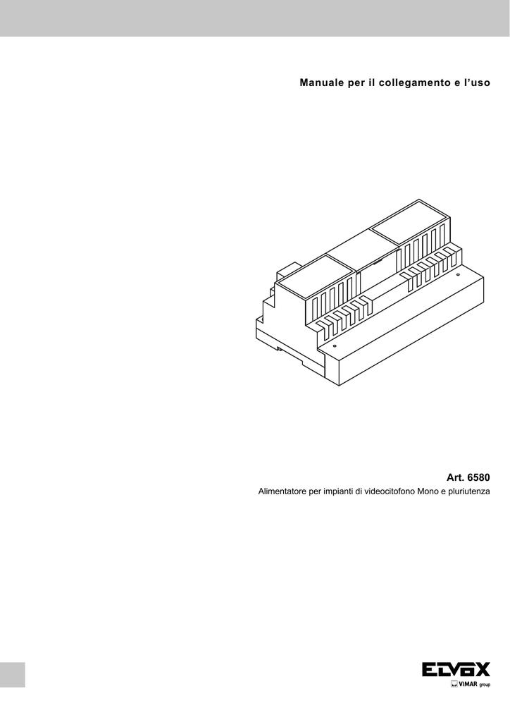 Manuale per il collegamento e l`uso Art. 6580