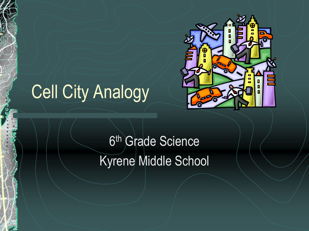 hight resolution of Cell City Analogy - Kyrene School District
