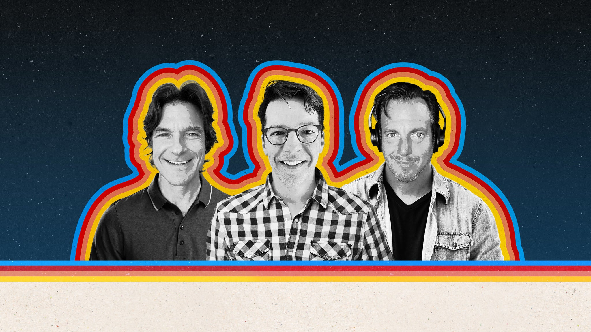 SmartLess Tour Live with Jason Bateman, Sean Hayes, & Will Arnett presale passcode for show tickets in Boston, MA (Boch Center Wang Theatre)