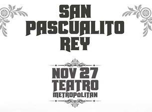 San Pascualito Rey Boletos