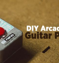 diy how to mod fx pedals with arcade buttons [ 1280 x 720 Pixel ]