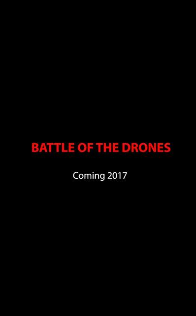 Battle of the Drones 2017 Movie Poster