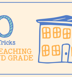 Teaching 2nd Grade - 50 Tips \u0026 Tricks from Teachers Who've Been There [ 731 x 1300 Pixel ]