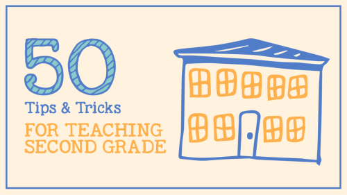 small resolution of Teaching 2nd Grade - 50 Tips \u0026 Tricks from Teachers Who've Been There
