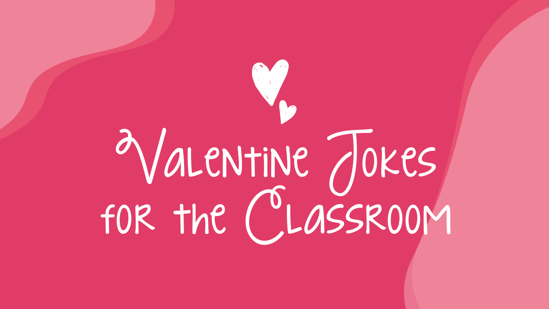 hight resolution of Valentine Jokes to Share With Your Students! - WeAreTeachers