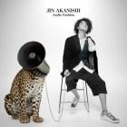 [Album] JIN AKANISHI – Audio Fashion