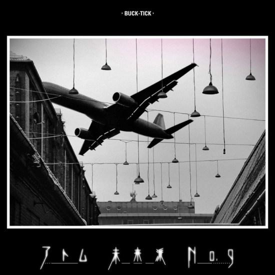 BUCK-TICK - Atom Miraiha No.9