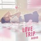 [Single] AKB48 – LOVE TRIP / Shiawase wo Wakenasai  (Complete Singles)
