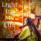 [Single] Mai Kuraki – Light Up My Life