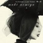 [Album] Maki Nomiya – Otoko to Onna ~Nomiya Maki, French Shibuya-kei wo Utau.~