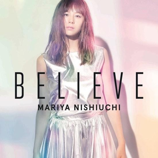 Mariya Nishiuchi - BELIEVE
