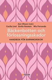 Bäckenbotten och förlossningsskador : handbok för barnmorskor
