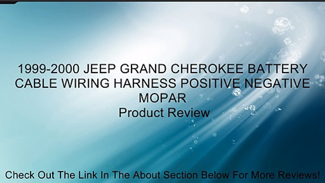 hight resolution of 1999 2000 jeep grand cherokee battery cable wiring harness positive negative mopar review video dailymotion