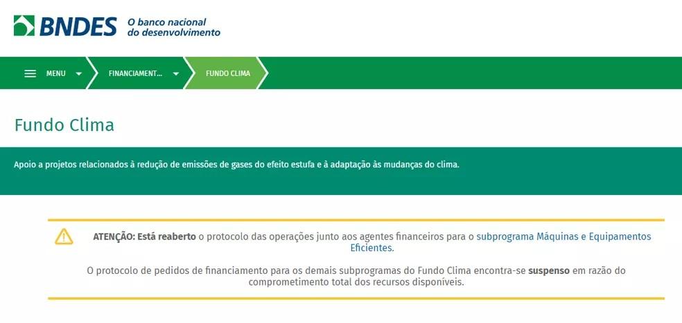 Site do BNDES informa que empréstimos do Fundo Clima estão suspensos — Foto: Divulgação