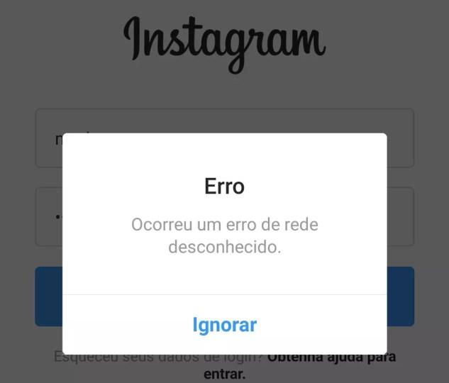 """Instagram apresenta """"erro de rede desconhecido"""" — Foto: Reprodução/Instagram"""