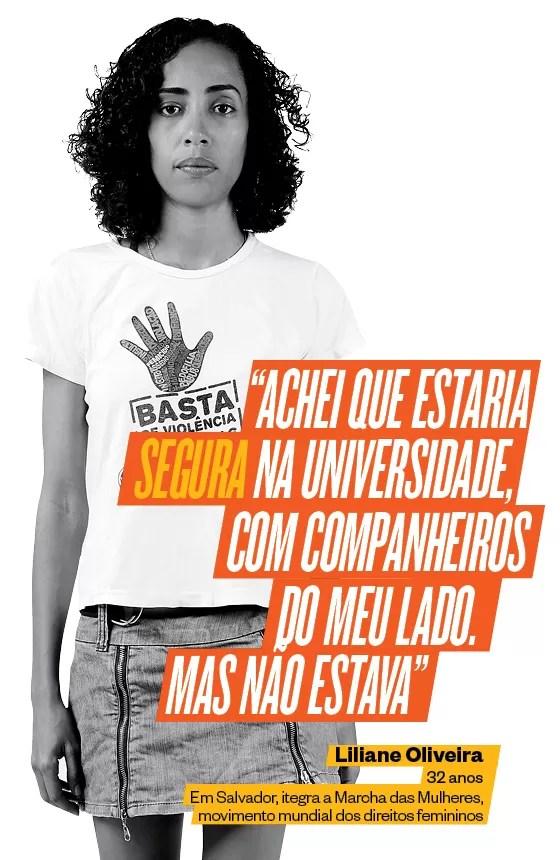 A baiana Liliane Oliveira foi violentada na faculdade. Hoje, ela faz parte de um grupo para lutar pelos direitos femininos (Foto: Márcio Lima/ÉPOCA)