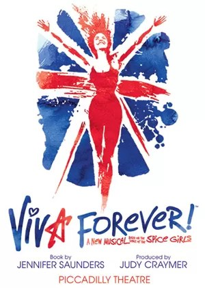 Cartaz de 'Viva forever!', musical baseado nas canções das Spice Girls (Foto: Divulgação)