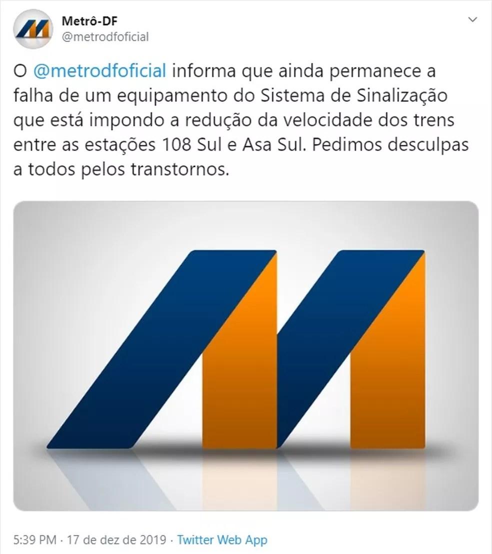 Metrô-DF informa no Twitter sobre a falha de sinalização nos trens — Foto: Twitter/Reprodução