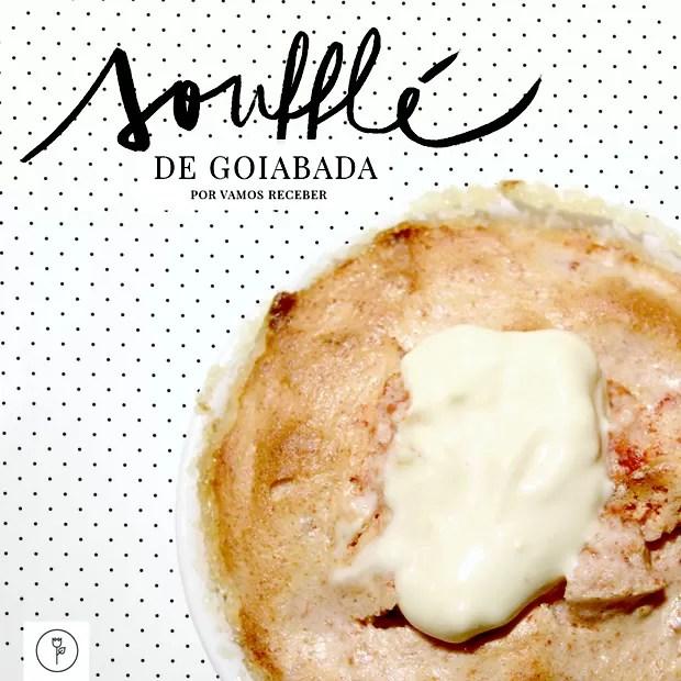 Sufflé de goiabada (Foto: Karen Hofstetter)