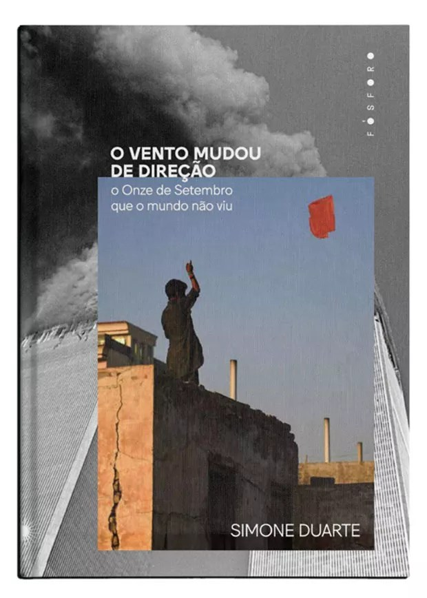 Book cover The Wind Changed Direction – The 11th of September That the World Did Not See (Photo: Publicity)