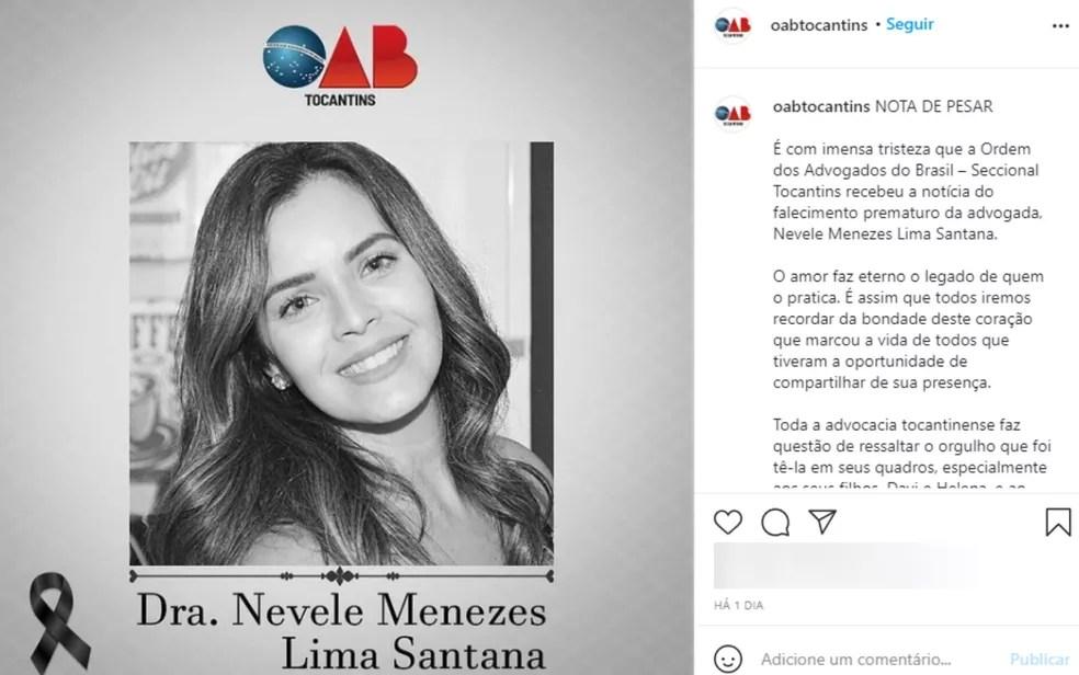 OAB de Tocantins, onde Névele Santana trabalhou, publicou nota de pesar — Foto: Reprodução/Instagram