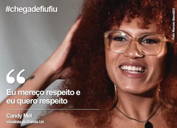 Dia da Mulher: Candy Mel fala sobre a hashtag #chegadefiufiu (Foto: Marcelo Brandt/G1)