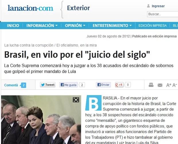 O argentino 'La Nación' chamou o caso de 'julgamento do século' e ressalta o fato de o mensalão ter ocorrido no primeiro mandato do ex-presidente Lula (Foto: Reprodução)